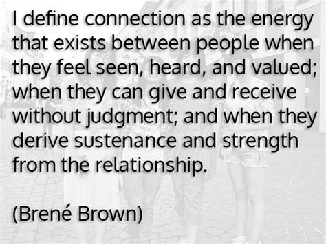 Connection Brene Brown Quotes On Quotesgram