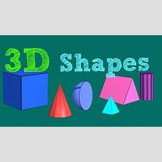Shapes Song  3d Shapes For Kids  Little Star Tv Youtube