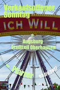 Verkaufsoffener Sonntag Augsburg 2016 : shops blog verkaufsoffener sonntag in augsburg stadtteil oberhausen am ~ Orissabook.com Haus und Dekorationen