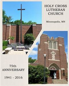 Holy Cross Lutheran Church by the Congregation: History ...