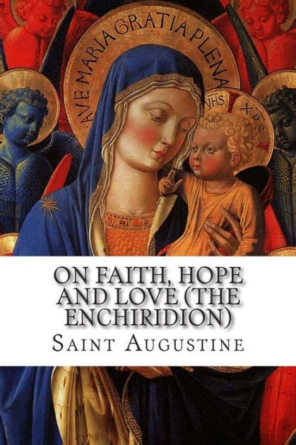 barnes and noble st augustine on faith and the enchiridion by