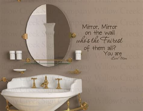 Quotes About Mirror Mirror On The Wall (22 Quotes