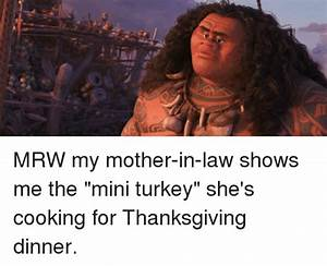 MRW My Mother In Law Shows Me The Mini Turkey She39s
