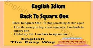 Easy Cover Letters Back To Square One English Idioms Phrases And Proverbs