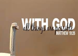 With God All Things Are Possible Bible Verse