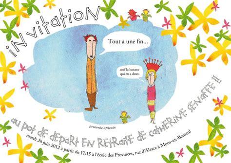 Invitation Pot De Depart En Retraite Humoristique