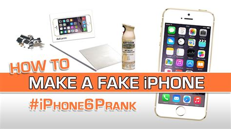 How To Make A Fake Iphone 6 (+prank Revealed!) Youtube