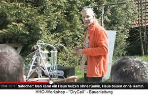 Heizen Ohne Kamin : wasserheizung von peter salocher 01 pr sentation des hho wassermotors ~ Sanjose-hotels-ca.com Haus und Dekorationen