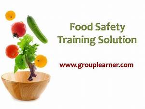 food safety training solution authorstream With food safety powerpoint template
