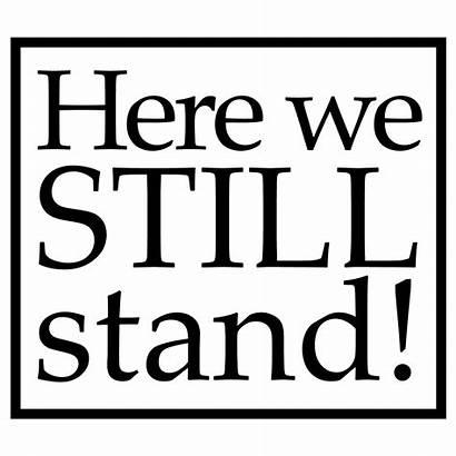 Believe Still Stand Church Bethel Brethren Lutheran
