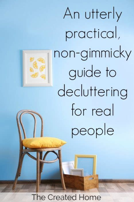An Utterly Practical, Nongimmicky Guide To Decluttering