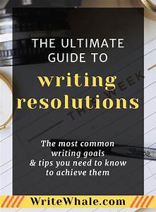 The Ultimate Guide To Writing Resolutions  Tips You Need