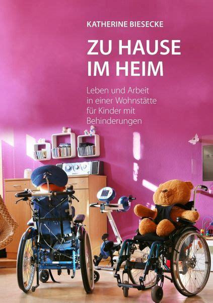 Zu Hause Im Heim Von Katherine Biesecke Fachbuch