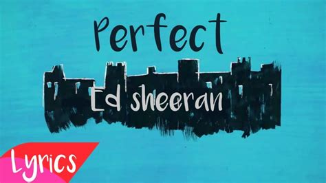 Ed Sheeran New Track Perfect