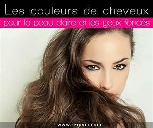 Couleur De Cheveux Pour Yeux Marron : couleur de cheveux pour peau clair yeux marron coiffures ~ Farleysfitness.com Idées de Décoration