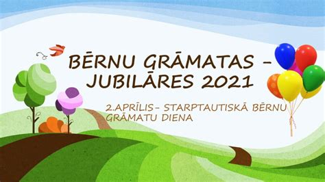 Bērnu grāmatas - jubilāres 2021 » Rīgas Centrālā Bibliotēka