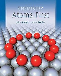 Chemistry Atoms By Burdge 1st Edition