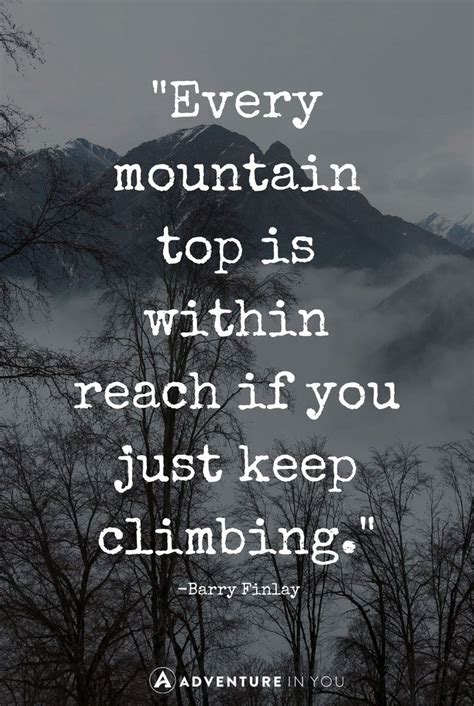 Insperational Quotes Best Mountain Quotes To Inspire The Quotes