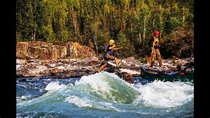 A Canoe Adventure Down The Yellowknife River  Northwest