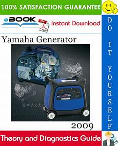 2009 Yamaha Generator Theory And Diagnostics Guide