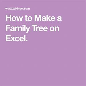 How To Make A Family Tree On Excel