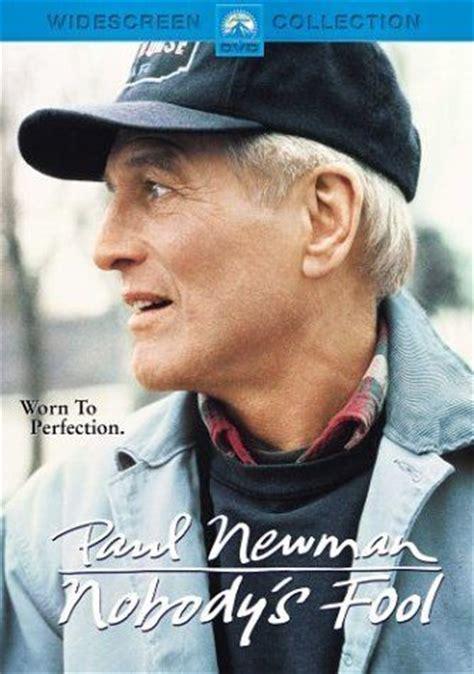 paul newman nobody s fool nobodys fool paul newman favorite movies actresses