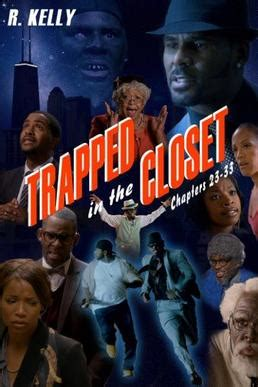 R Trapped In The Closet Part 1 by Trapped In The Closet Chapters 23 33