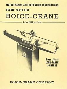 Boice Crane 2400  U0026 3400 6  U0026 8 Inch Jointer Instructions