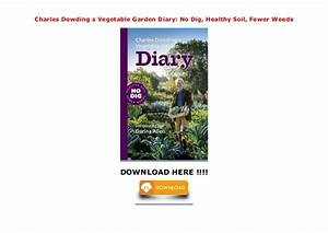 Charles Dowding S Vegetable Garden Diary  No Dig  Healthy