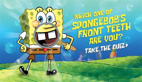 Which One Of Spongebob's Front Teeth Are You
