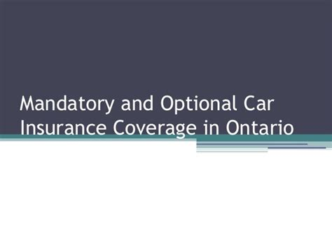 Mandatory And Optional Car Insurance Coverage In Ontario