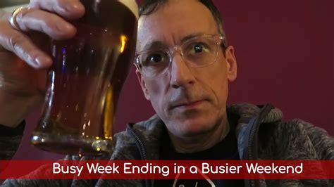 Busy Week Ending In A Busier Weekend  Vlog#36 Youtube