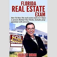 Amazoncom Florida Real Estate Exam How To Pass The Real Estate Exam In 7 Days A Proven