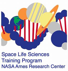 The Space Life Sciences Training Program at Ames Research ...
