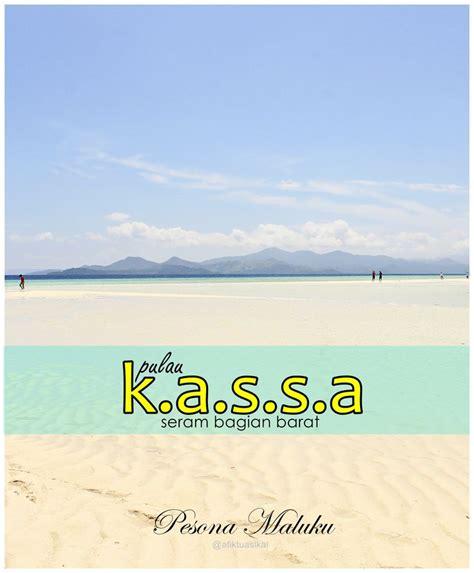 pasir putih pulau kassa seram bagian barat maluku