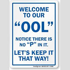 Funny Pool Signs  Humorous Swimming Pool Signs