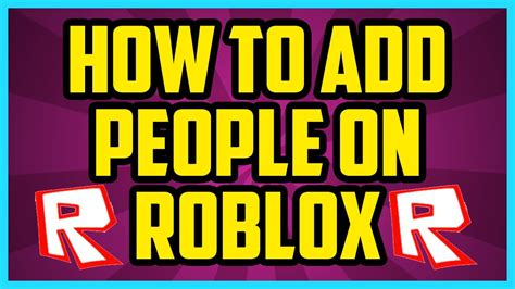 How To Add Friends On Roblox 2017 (quick & Easy)  How To