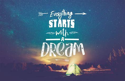 starts   dream inspirational quote wallpaper mural
