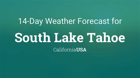 south lake tahoe california usa  day weather forecast