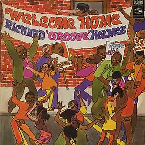 Richard Groove Holmes / Welcome Home (LP), World Pacific ...