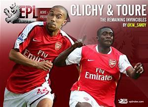 Toure & Clichy: Arsenal's Remaining Invincibles - EPL ...