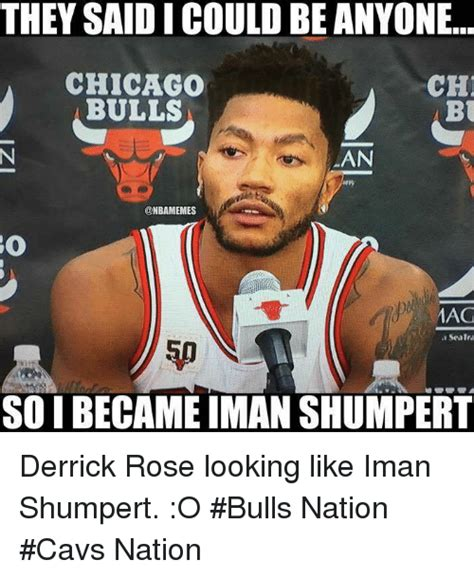 Chicago Bulls Memes - they said i couldbeanyone chicago ch1 bulls bu lan onbamemes mag so i became iman shumpert