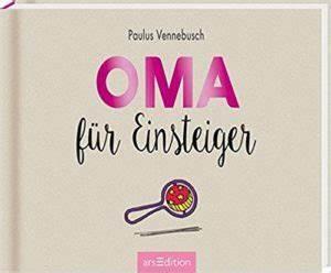 überraschung Für Werdende Großeltern : oma f r anf nger geschenk f r ~ Frokenaadalensverden.com Haus und Dekorationen