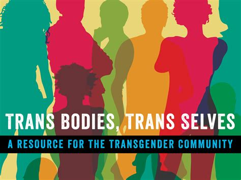 'trans Bodies, Trans Selves' A Modern Manual By And For