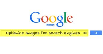 Better Search Engine Ranking - how to optimize images for better search engine rankings