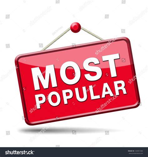 Most Popular Sign Popularity Label Icon Stock Illustration