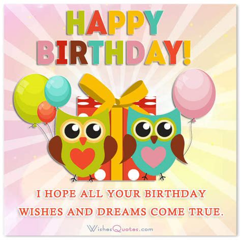 Happy Birthday Quotes 1000 Unique Birthday Wishes To Inspire You Wishesquotes