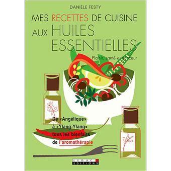 fnac livre cuisine ma cuisine aux huiles essentielles broché èle