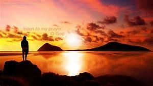 Listen, O God! | Christian Wallpapers