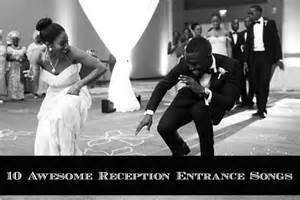 best wedding reception entrance songs 10 awesome wedding reception entrance songs aisle